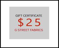 G Street Fabrics Gift Certificate- $25
